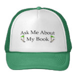 Ask Me About My Book Trucker Hats