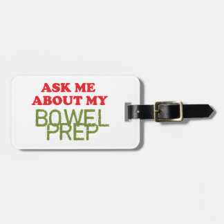 Ask Me About My Bowel Prep Bag Tag