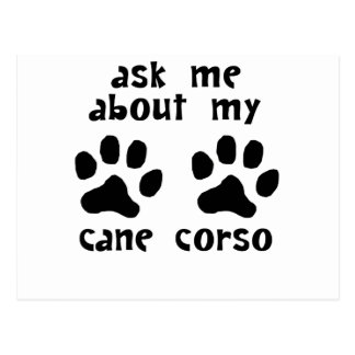 Ask Me About My Cane Corso Postcard