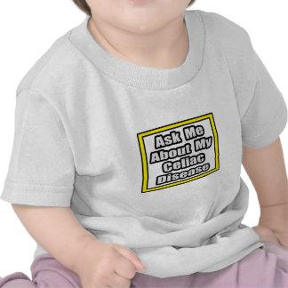 Ask Me About My Celiac Disease Tee Shirt