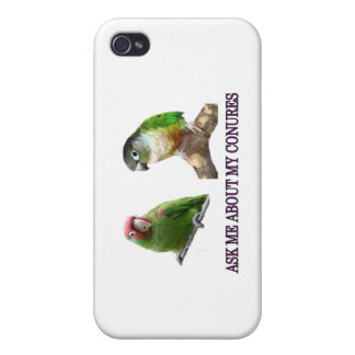 Ask Me About My Conures Cover For iPhone 4