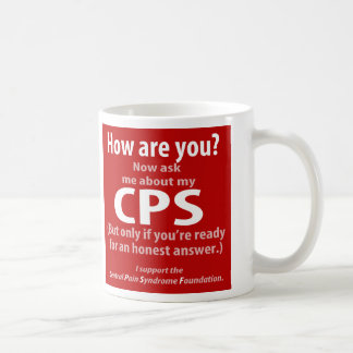 Ask me about my CPS (if you're ready for honesty.) Coffee Mug