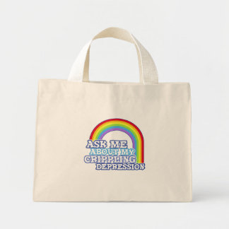 Ask Me About My Crippling Depression Tote Bag