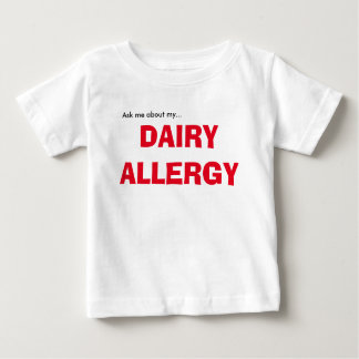 Ask Me About My Dairy Allergy T Shirt
