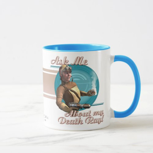 Ask Me About My Death Ray! Coffee Mug