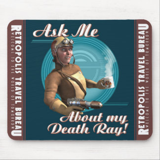 """""""Ask Me About My Death Ray!"""" Mouse Pad"""