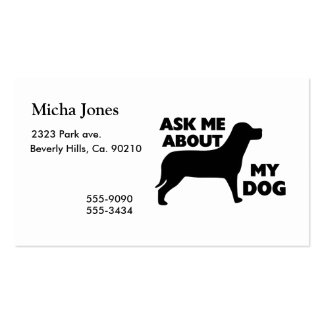 Ask Me About My Dog Double-Sided Standard Business Cards (Pack Of 100)