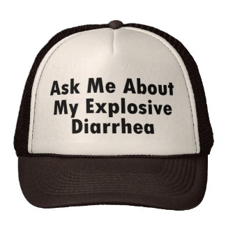 Ask Me About My Explosive Diarrhea Trucker Hat