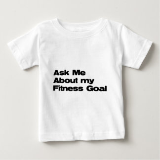 Ask Me About my Fitness Goals Tee Shirt