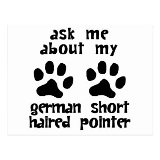 Ask Me About My German Shorthaired Pointer Post Card