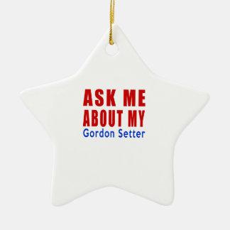 Ask me about my Gordon Setter Ceramic Ornament
