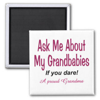 Ask me about my Grandbabies Magnet