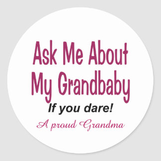 Ask me about my Grandbaby Classic Round Sticker