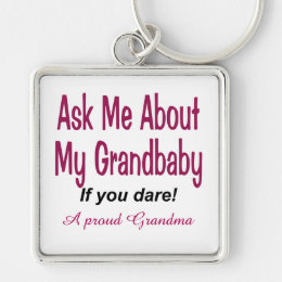 Ask me about my Grandbaby Keychain