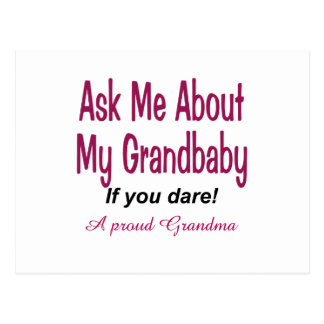 Ask me about my Grandbaby Post Card