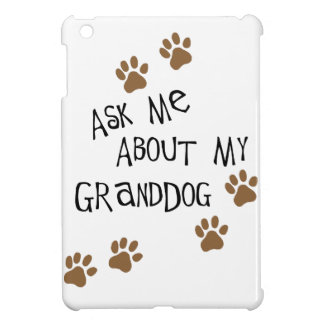 Ask Me About My Granddog Case For The iPad Mini