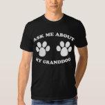 Ask Me About My Granddog (Dark) Tee Shirt