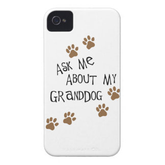 Ask Me About My Granddog iPhone 4 Case