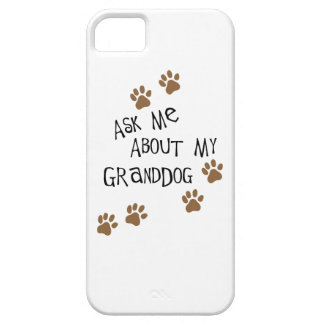 Ask Me About My Granddog iPhone SE/5/5s Case