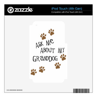 Ask Me About My Granddog iPod Touch 4G Decal