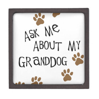 Ask Me About My Granddog Jewelry Box