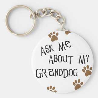 Ask Me About My Granddog Keychain