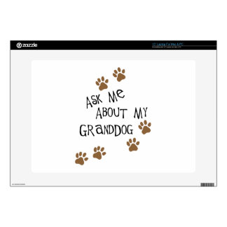 Ask Me About My Granddog Laptop Skin