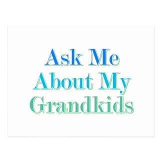 Ask Me About My Grandkids Postcard