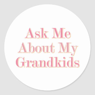 Ask Me About My Grandkids Classic Round Sticker