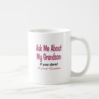 Ask me about my grandson coffee mug