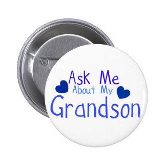 Ask me about my Grandson! Pinback Button