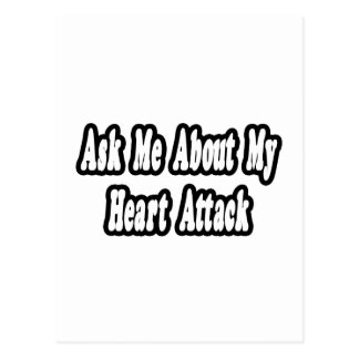 Ask Me About My Heart Attack Postcard