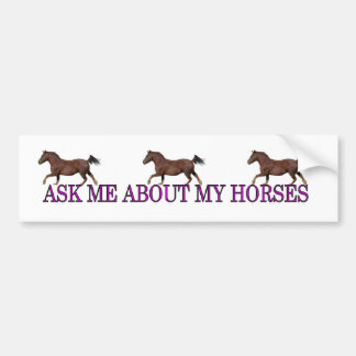 Ask Me About My Horses Bumper Stickers