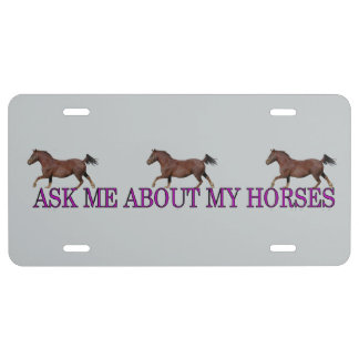 Ask Me About My Horses License Plate