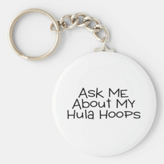 Ask Me About My Hula Hoops Key Chains
