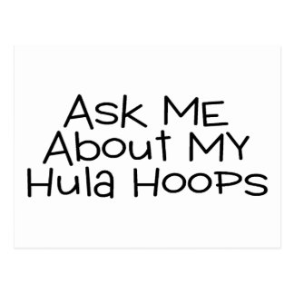 Ask Me About My Hula Hoops Postcard