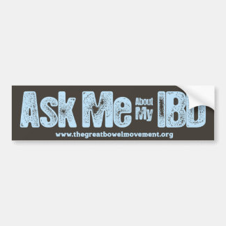Ask Me About My IBD Bumper Sticker