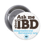 Ask Me About My IBD Button - Dots