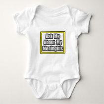 Ask Me About My Meningitis Baby Bodysuit