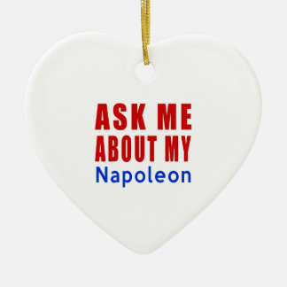 Ask me about my Napoleon Ceramic Ornament