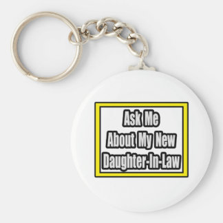 Ask Me About My New Daughter-In-Law Keychain