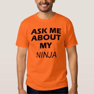 Ask Me About My .NINJA T-shirt