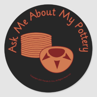 Ask Me About My Pottery -black Classic Round Sticker