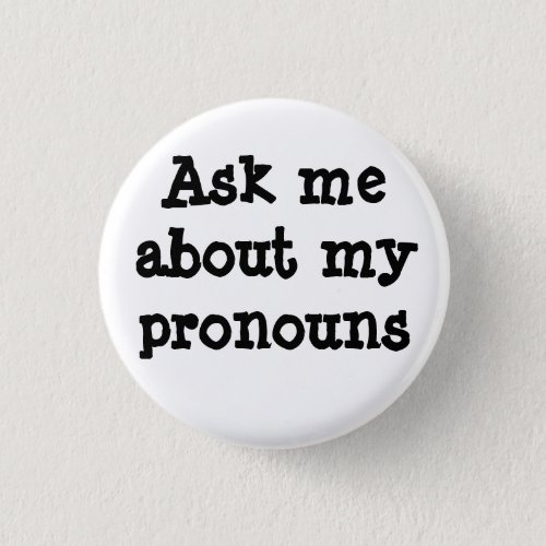 Ask me about my pronouns button