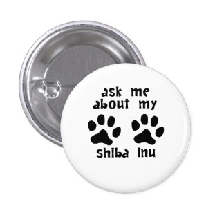 Ask Me About My Shiba Inu Pins