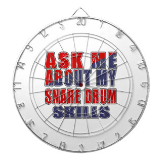 ASK ME ABOUT MY SNARE DRUM SKILLS DART BOARD