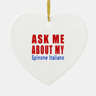 Ask me about my Spinone Italiano Ceramic Ornament