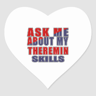 ASK ME ABOUT MY THEREMIN SKILLS HEART STICKER