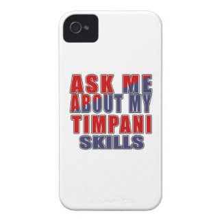 ASK ME ABOUT MY TIMPANI SKILLS iPhone 4 COVER