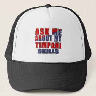 ASK ME ABOUT MY TIMPANI SKILLS TRUCKER HAT